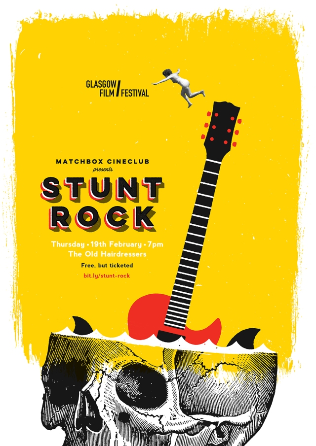 """Matchbox Cineclub #2: Stunt Rock"" poster by Stephen Kelly"